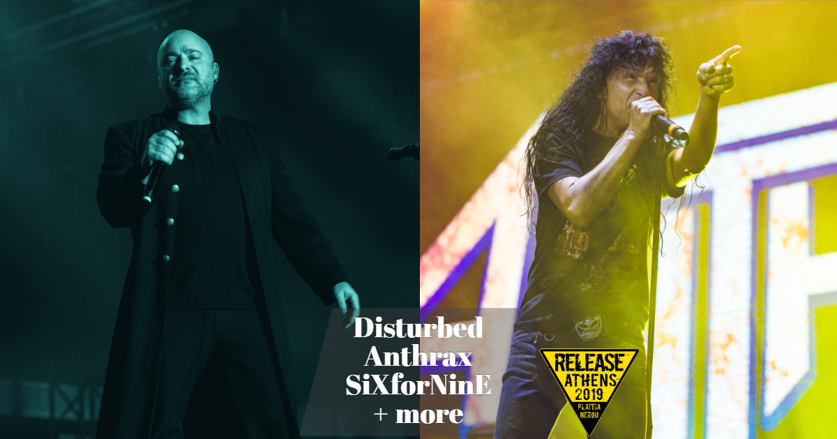 Release Athens Festival 2019 - Disturbed, Anthrax, SiXforNinΕ + more_thumbnail.jpg