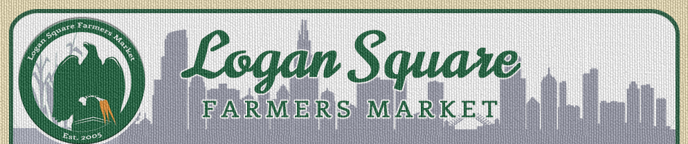 We will be at Logan Square Farmers Market every other weekend, starting with this weekend for Mother's Day!  It never hurts to look for us here on off weeks as well we are on call as a fill in.  May: 12th, 26th  June: 9th, 23rd  July: 7th, 21st  August: 4th, 18th  September: 1st, 15th, 25th
