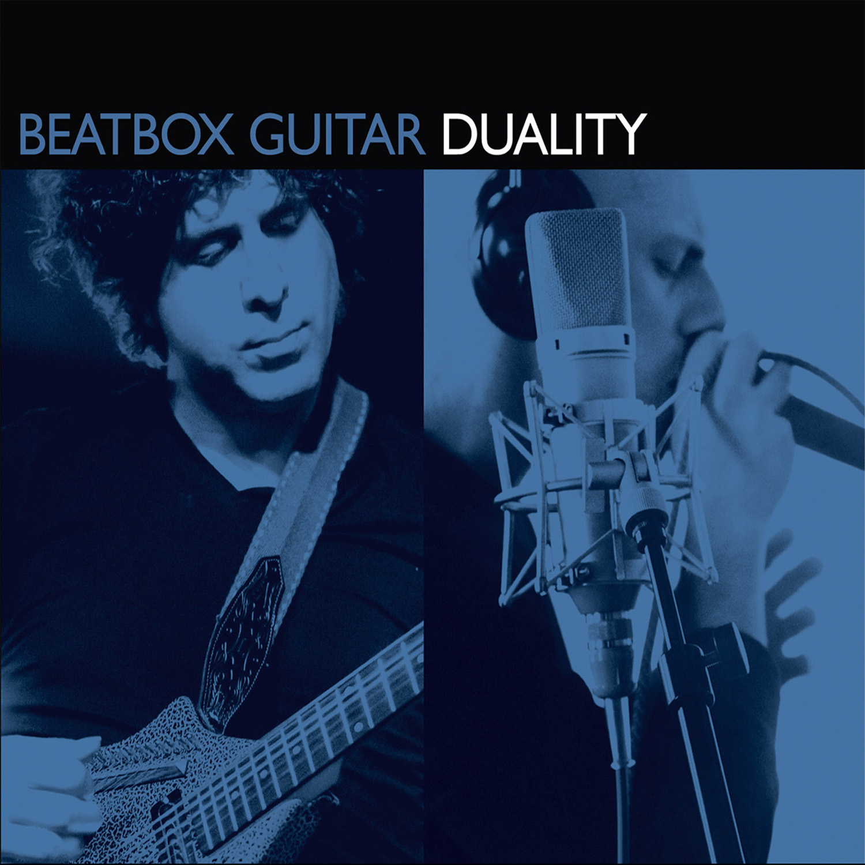 Beatbox Guitar - Duality