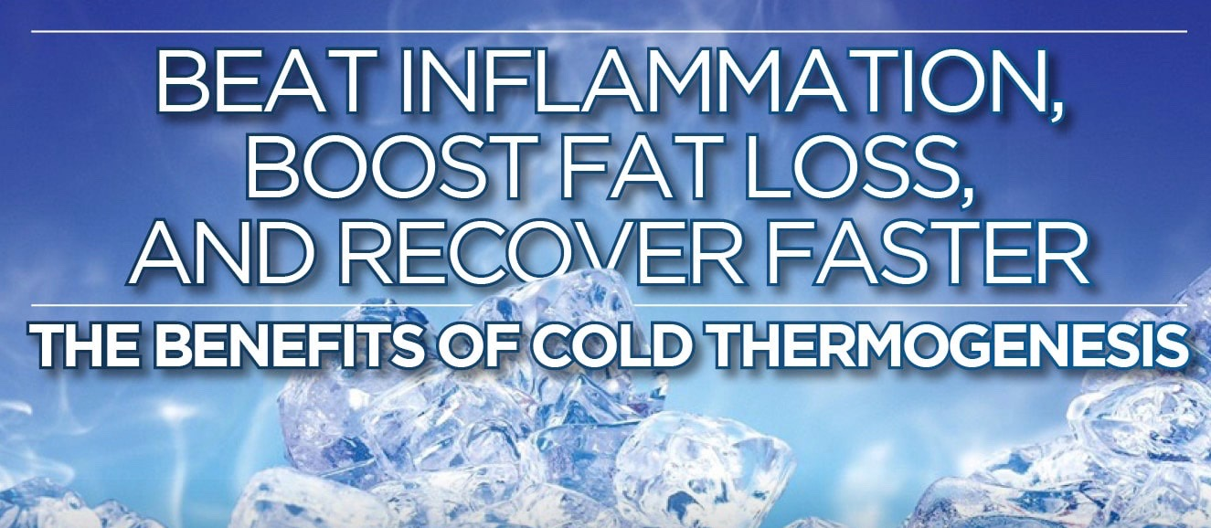 Beat-Inflammation-Boost-Fat-Loss-And-Recover-Faster-The-Benefits-Of-Cold-Thermogenesis 2.jpg