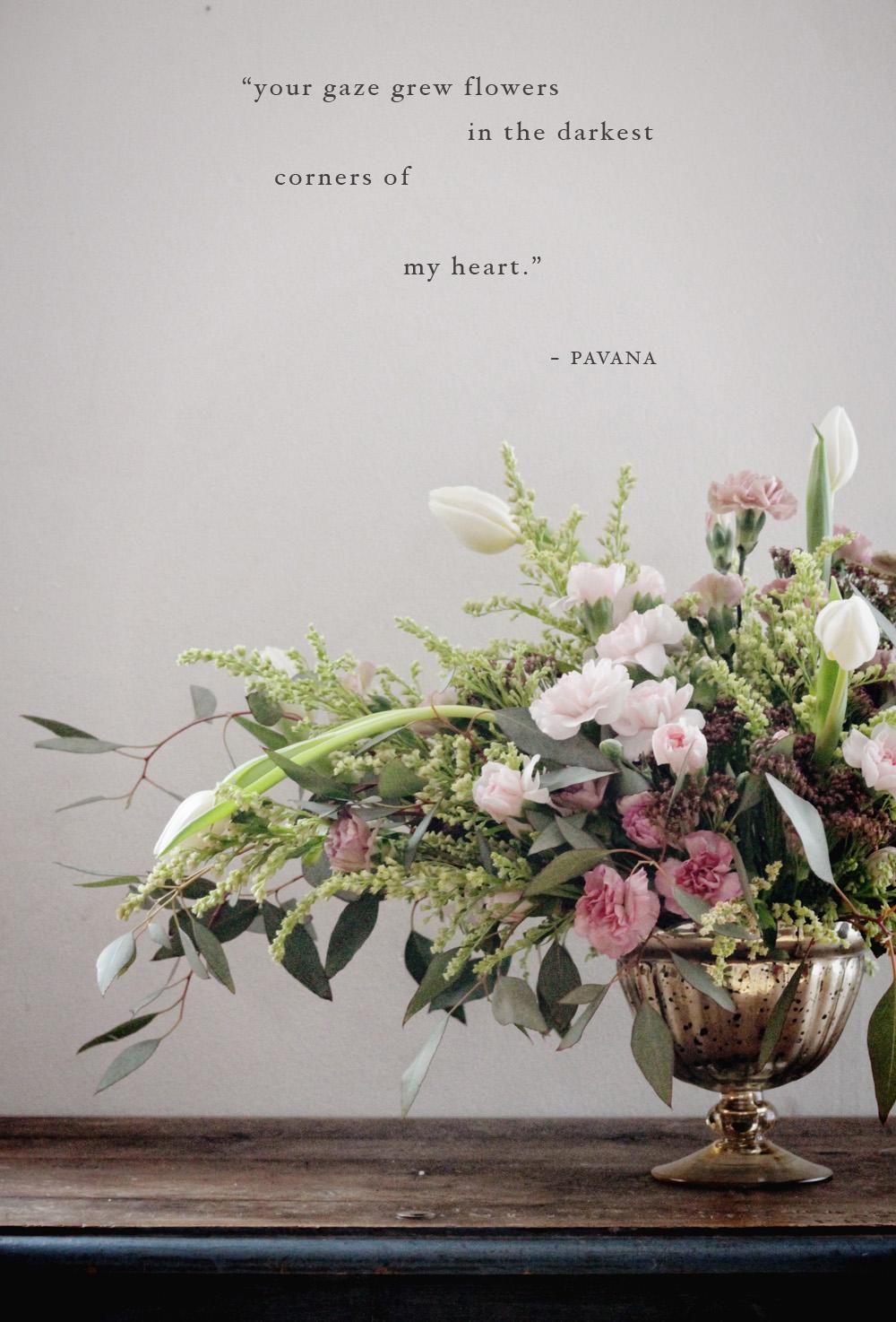 """your gaze grew flowers in the darkest parts of my heart"" -pavana | via bekuh b."