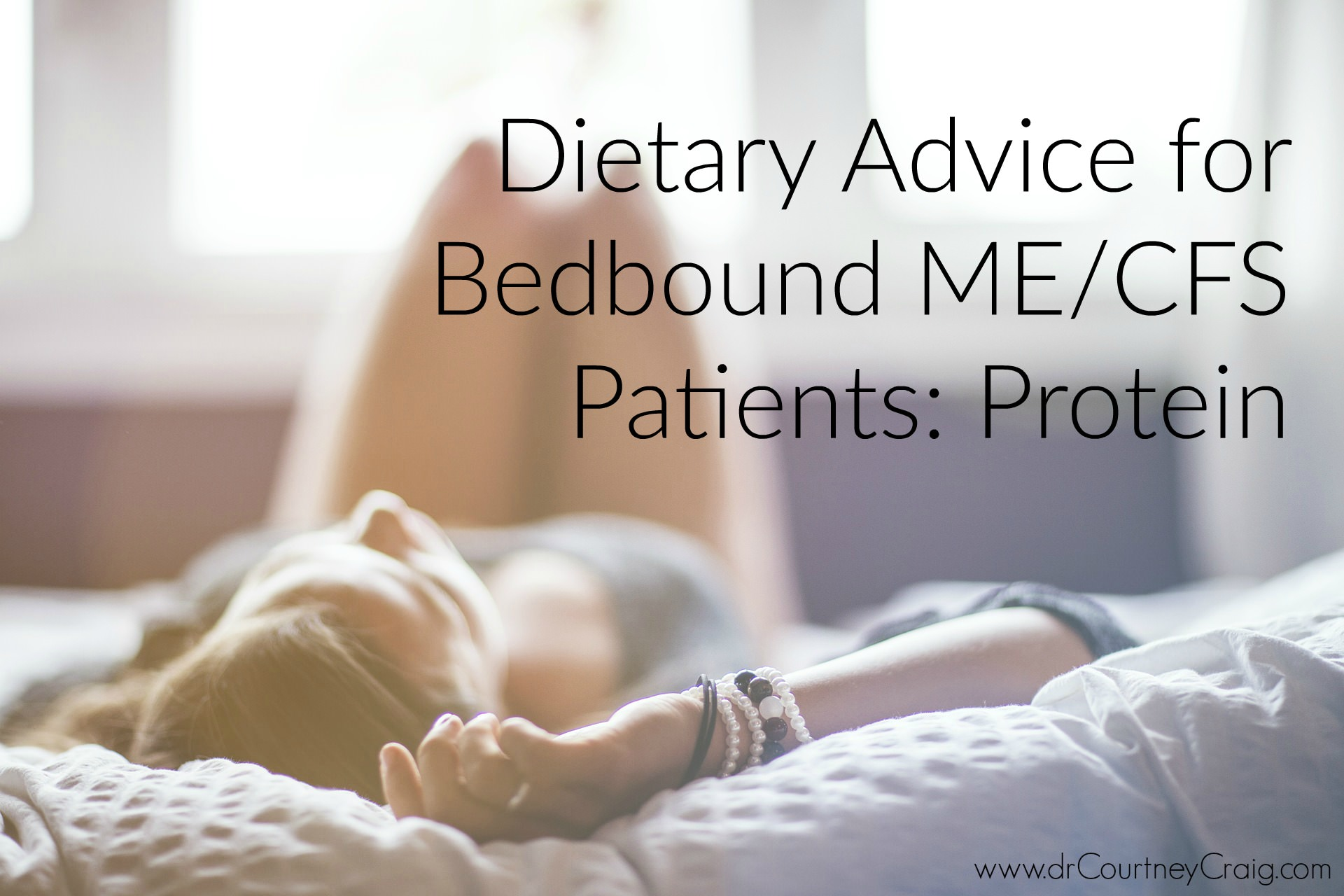 Patients with severe ME/CFS chronic fatigue that are also bedridden require more dietary protein for immune function, muscle preservation, and bone health.