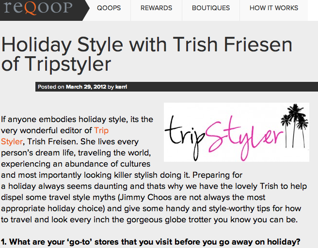 Interview  -  Reqoop  March, 2012 Trip Styler dished out  fashion and packing tips  for traveling in style.