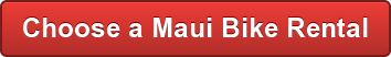 Make Reservations for Maui Bicycle Rentals