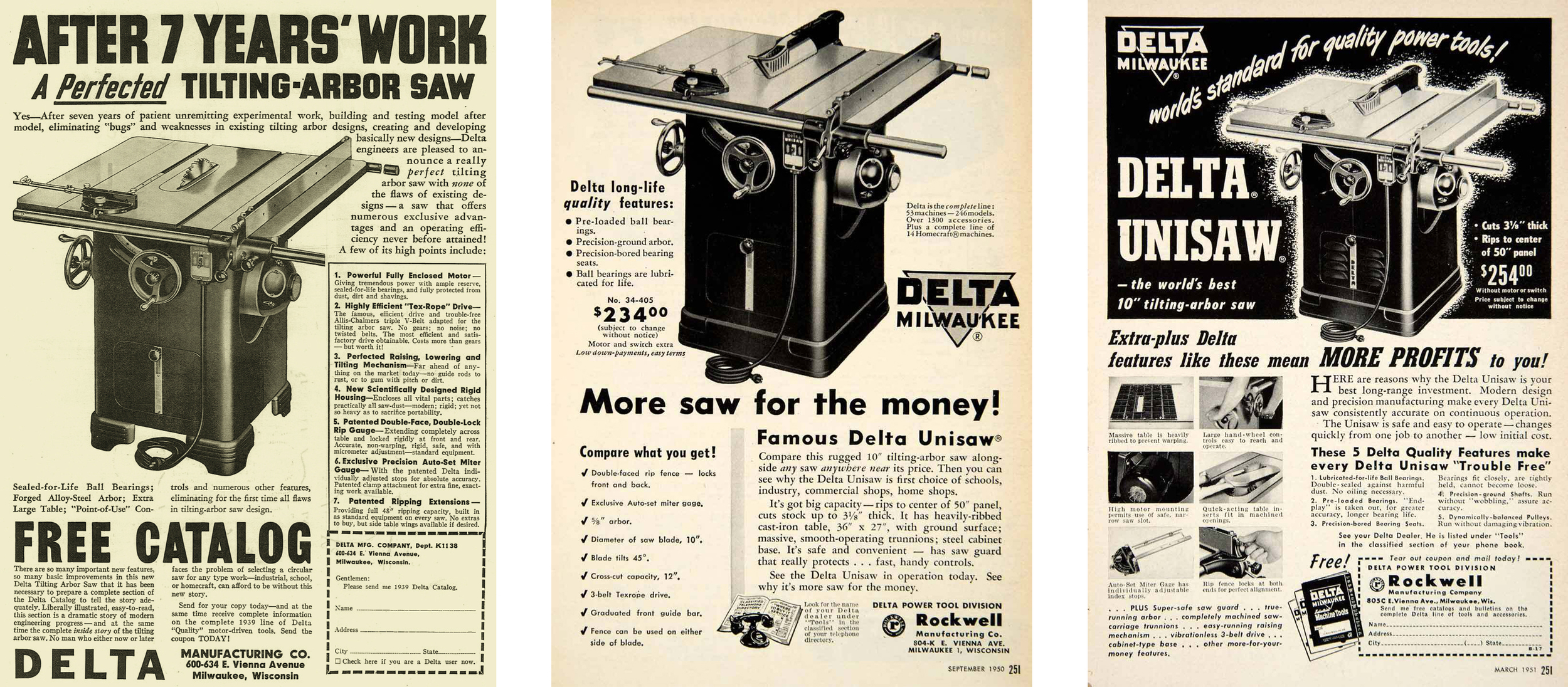 1939, 1950 and 1951 ads for the Delta Unisaw. In 1950, the saw was listed at $234, with motor and switch being an extra charge. Click to enlarge.