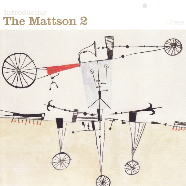Introducing The Mattson 2 - 2009