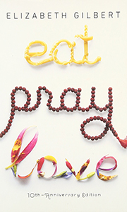 Eat Pray Love - Elizabeth Gilbert - A woman who has it all, loses it all, and gets herself back.A wonderful journey of spirit and self discovery.