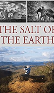 The Salt of the Earth - One of the great photographers interviewed by one of the finest film makers in this incredible documentary. See the remarkable work and life of Sebastiāo Salgado who has spent his life documenting deprived societies all over the world and how the pain of humanity hurt him, then inspired him to nurture and nature the world.