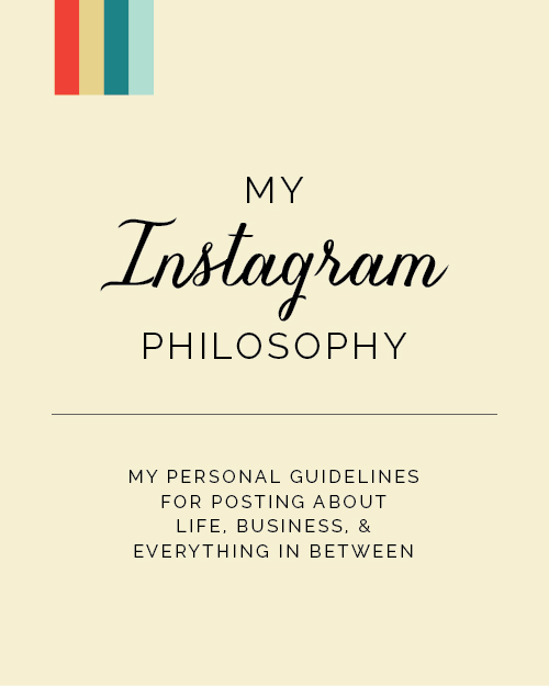 My Instagram Philosophy: Personal guidelines for posting about life, business, and everything in between // Elle & Company