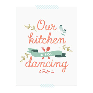 Our Kitchen is for Dancing printable art print  |  Elle & Co.