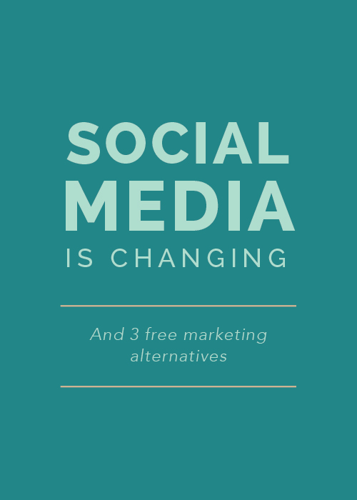 Social Media is Changing (And 3 Free Marketing Alternatives) | Elle & Company