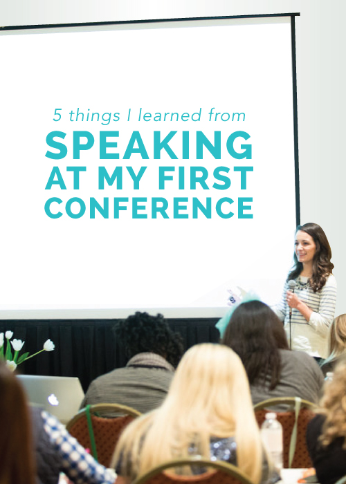 5 Things I Learned from Speaking at My First Conference | Elle & Company