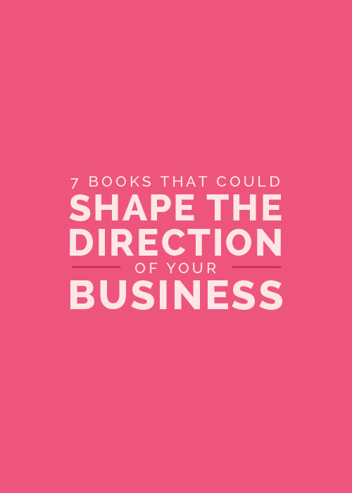 7 Books that Could Shape the Direction of Your Business   Elle & Company