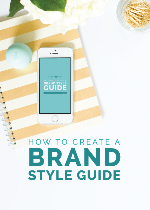 How to Create a Brand Style Guide | Elle & Company