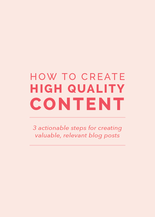 How to Create High Quality Content | Elle & Company