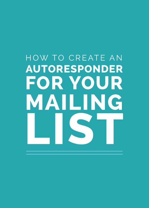How to Create an Autoresponder for Your Mailing List | Elle & Company