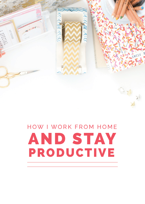 How I Work from Home and Stay Productive | Elle & Company