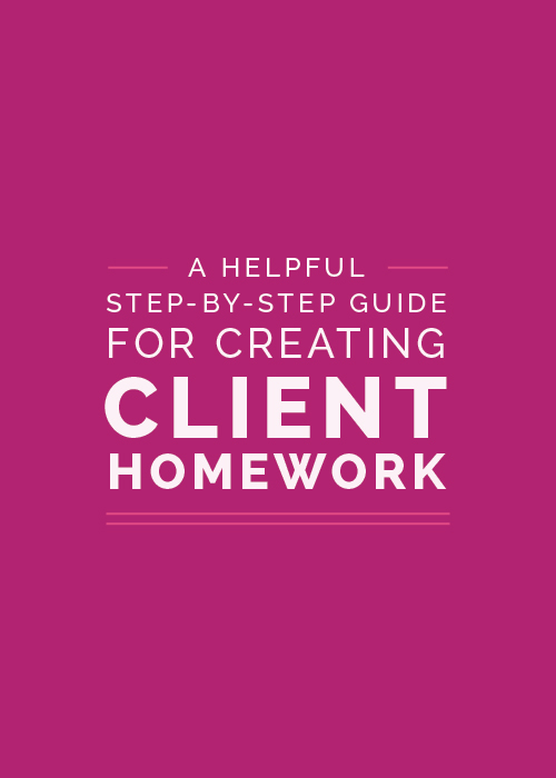 A Helpful Step-by-Step Guide for Creating Client Homework | Elle & Company