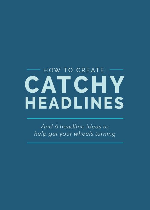 How to Create Catchy Headlines | Elle & Company