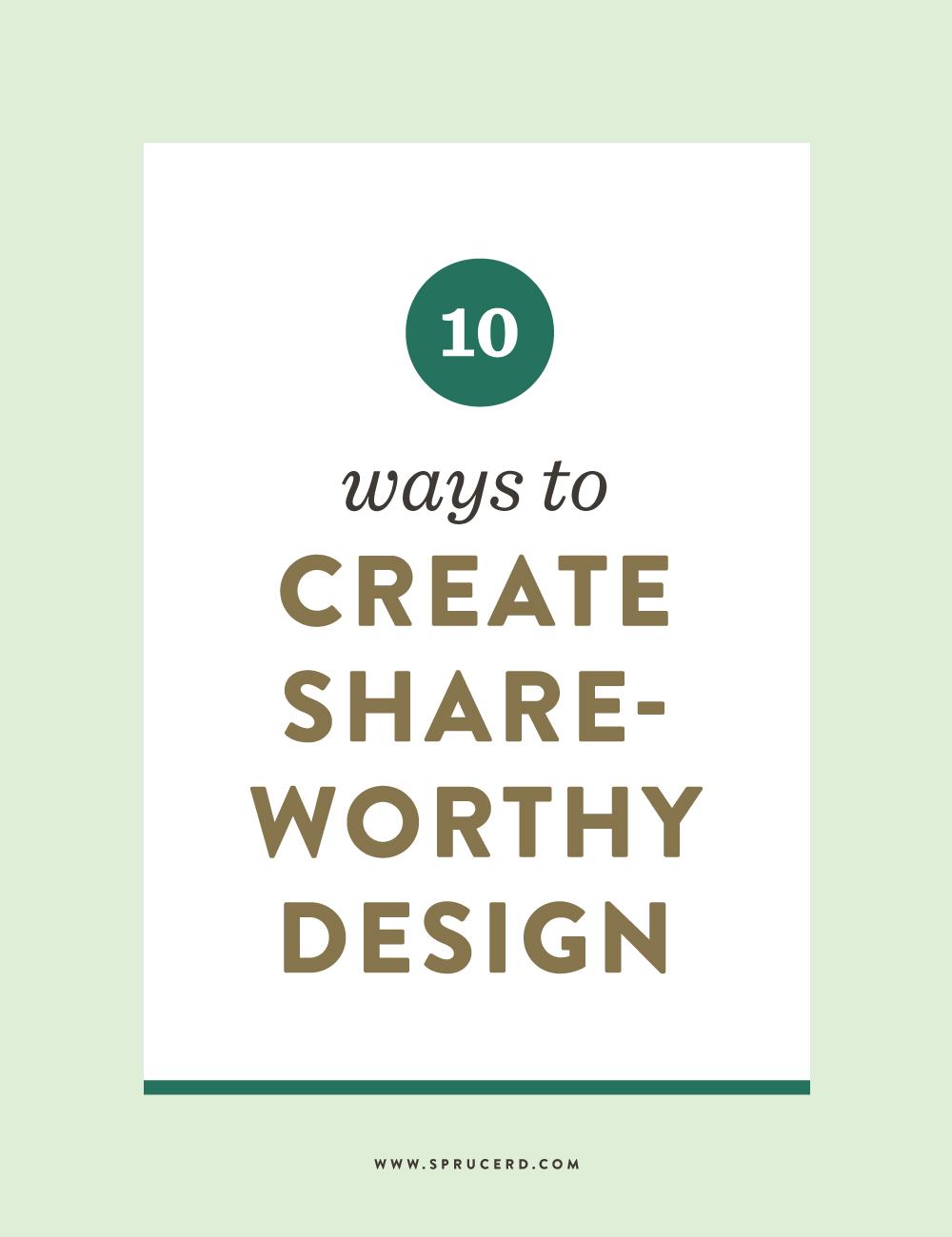 10-ways-create-shareworthy-design.jpg