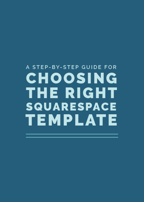 A Step-By-Step Guide for Choosing the Right Squarespace Template | Elle & Company
