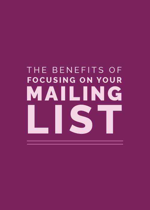 The Benefits of Focusing on Your Mailing List | Elle & Company