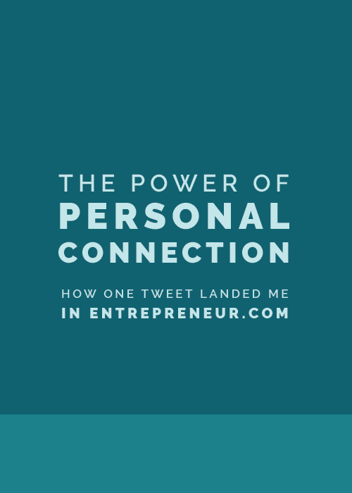 The Power of Personal Connection: How One Tweet Landed Me In Entrepreneur.com | Elle & Company