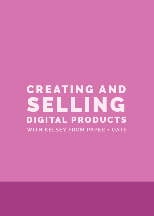 Creating and Selling Digital Products | Elle & Company