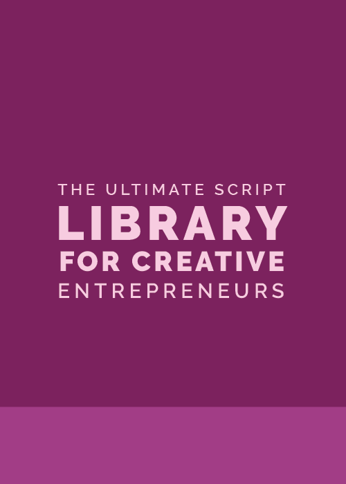 The Ultimate Script Library for Creative Entrepreneurs | Elle & Company