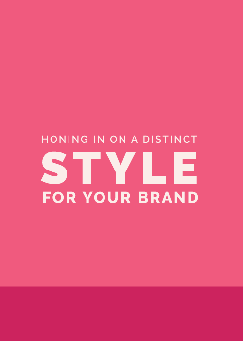 Honing in on a Distinct Style for Your Brand | Elle & Company