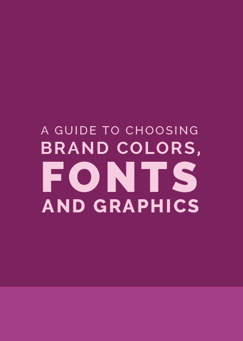 A Guide to Choose Brand Colors, Fonts, and Graphics | Elle & Company
