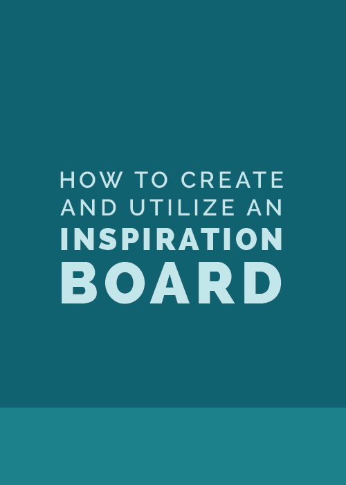How to Create and Utilize an Inspiration Board | Elle & Company