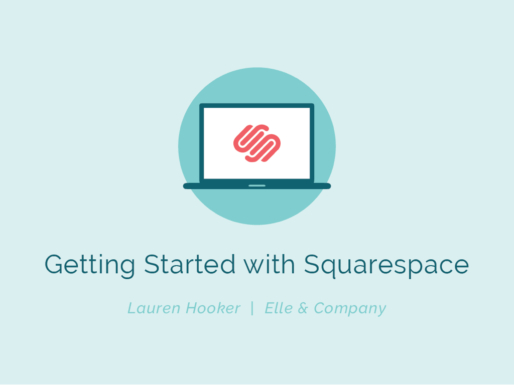 GettingStartedwithSquarespace_Slides.001.jpeg