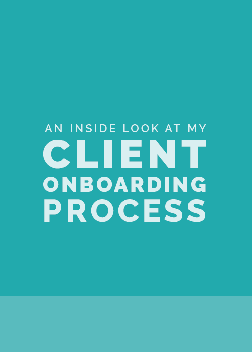 An Inside Look at My Client Onboarding Process | Elle & Company
