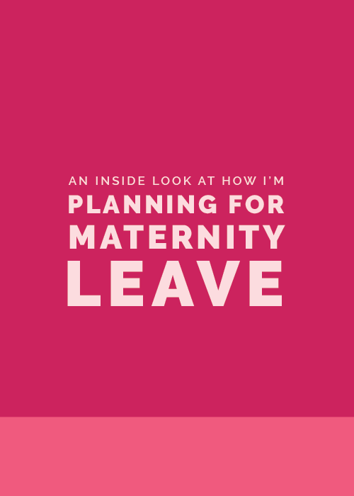 An Inside Look at How I'm Preparing for Maternity Leave | Elle & Company