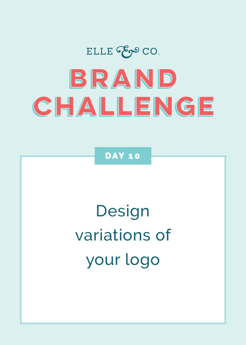 Brand Challenge Day 10: Design variations of your logo