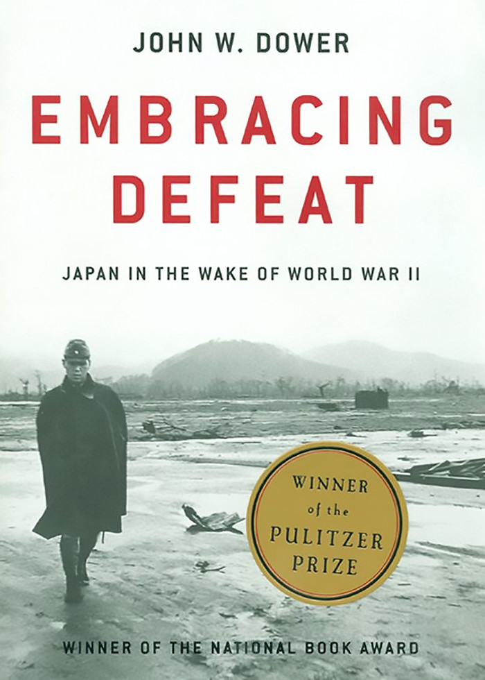 Dower, John - Embracing Defeat, Japan in the Wake of World War II.jpg
