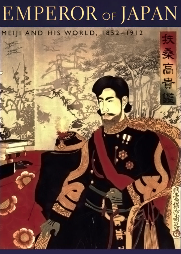 Keene, Donald - Emperor of Japan, Meiji and His World, 1852-1912.jpg