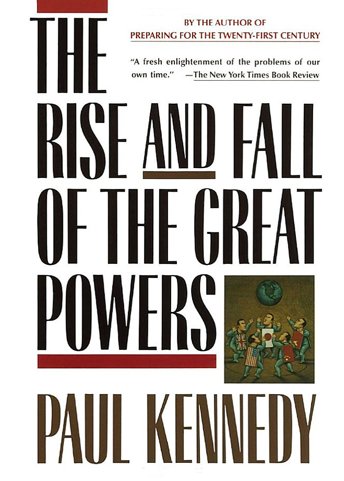 Kennedy, Paul - The Rise and Fall of the Great Powers.jpg