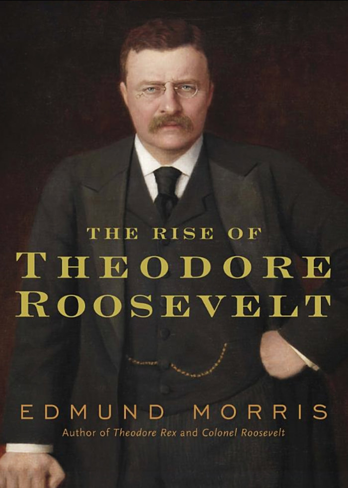 Morris, Edmund - The Rise of Theodore Roosevelt.jpg