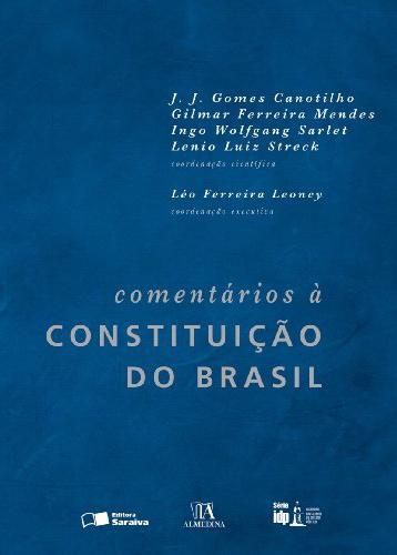 Canotilho, Mendes, Sarlet & Streck - Comentário à Constituição do Brasil.jpg