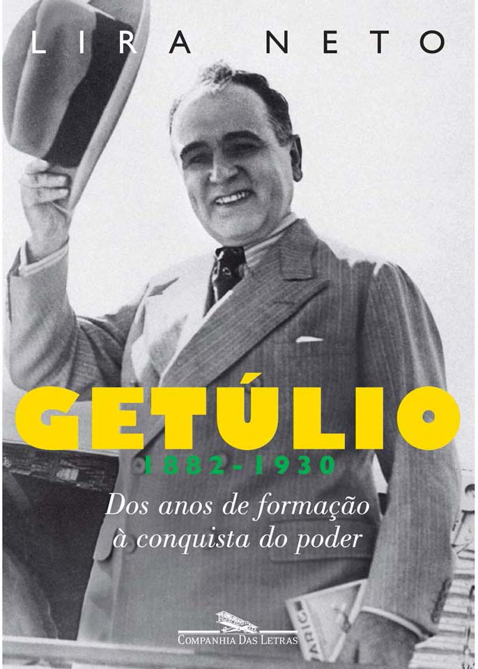 Neto, Lira - Getúlio (1882-1930).jpg