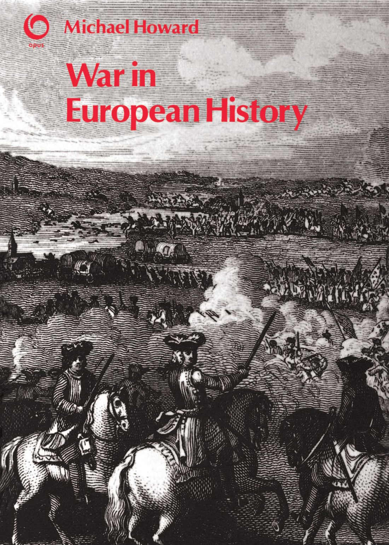 Howard, Michael - War in European History.jpg