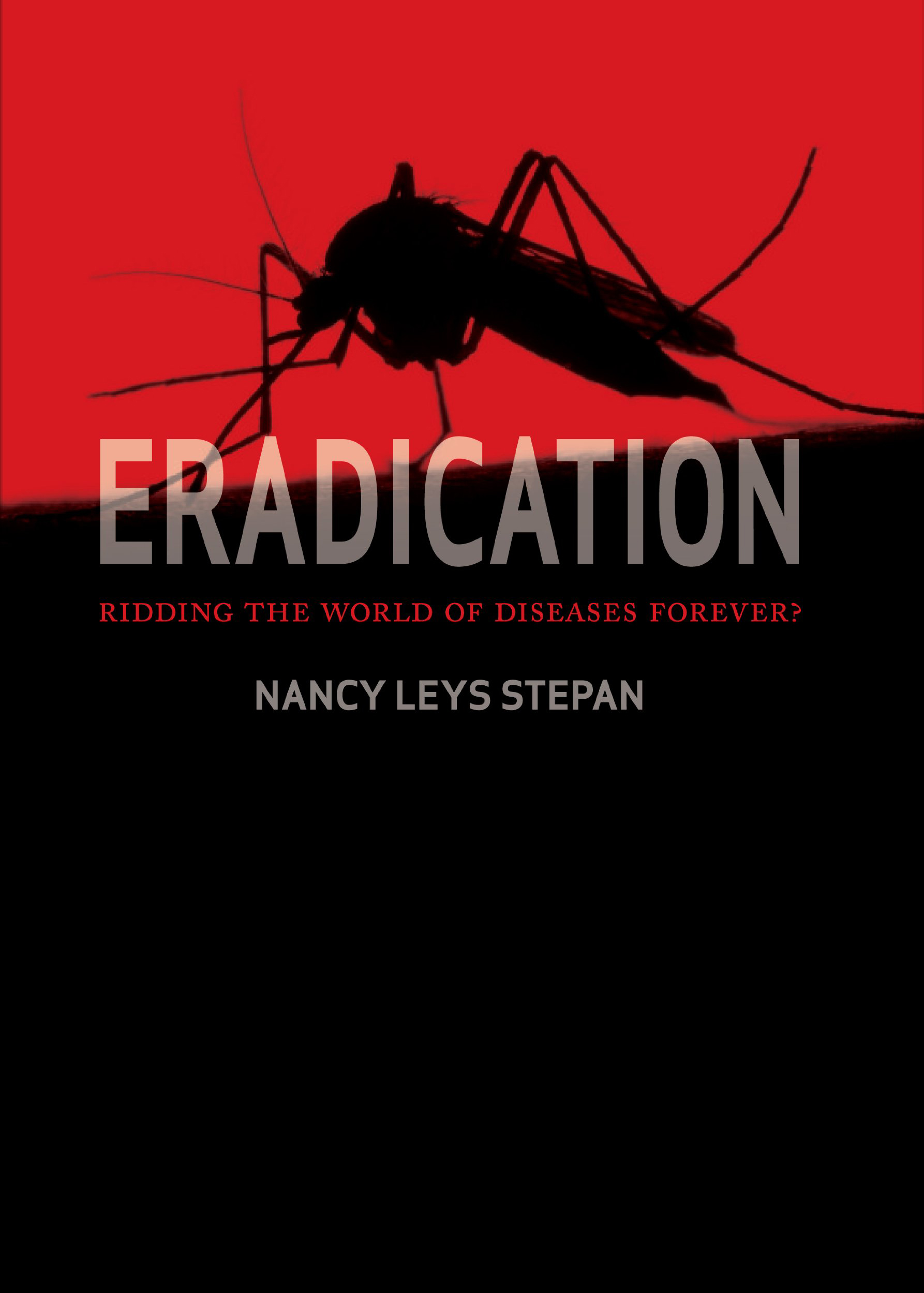 Stepan, Nancy - Eradication.jpg