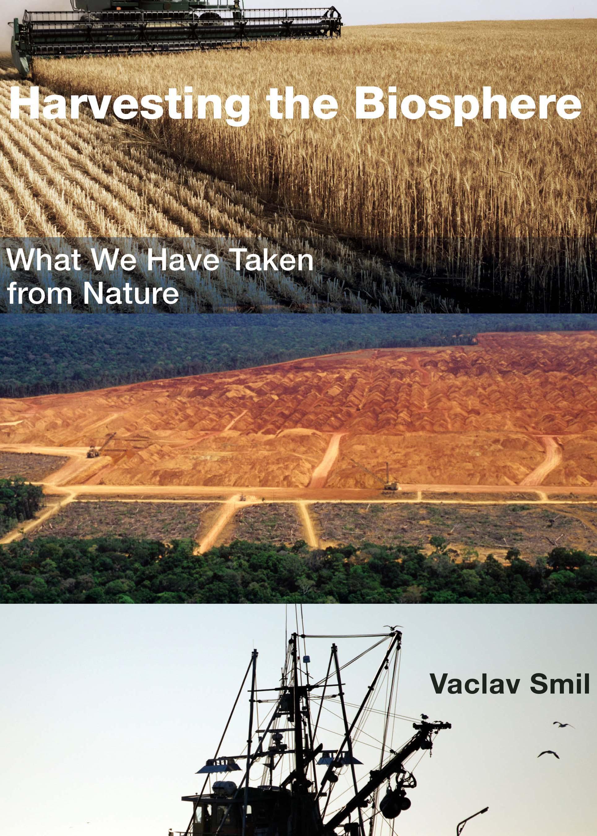 Smil, Vaclac - Haverting the Biosphere.jpg