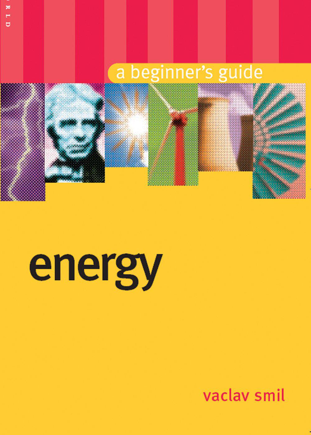 Smil, Vaclac - Energy Beguiners Guide.jpg