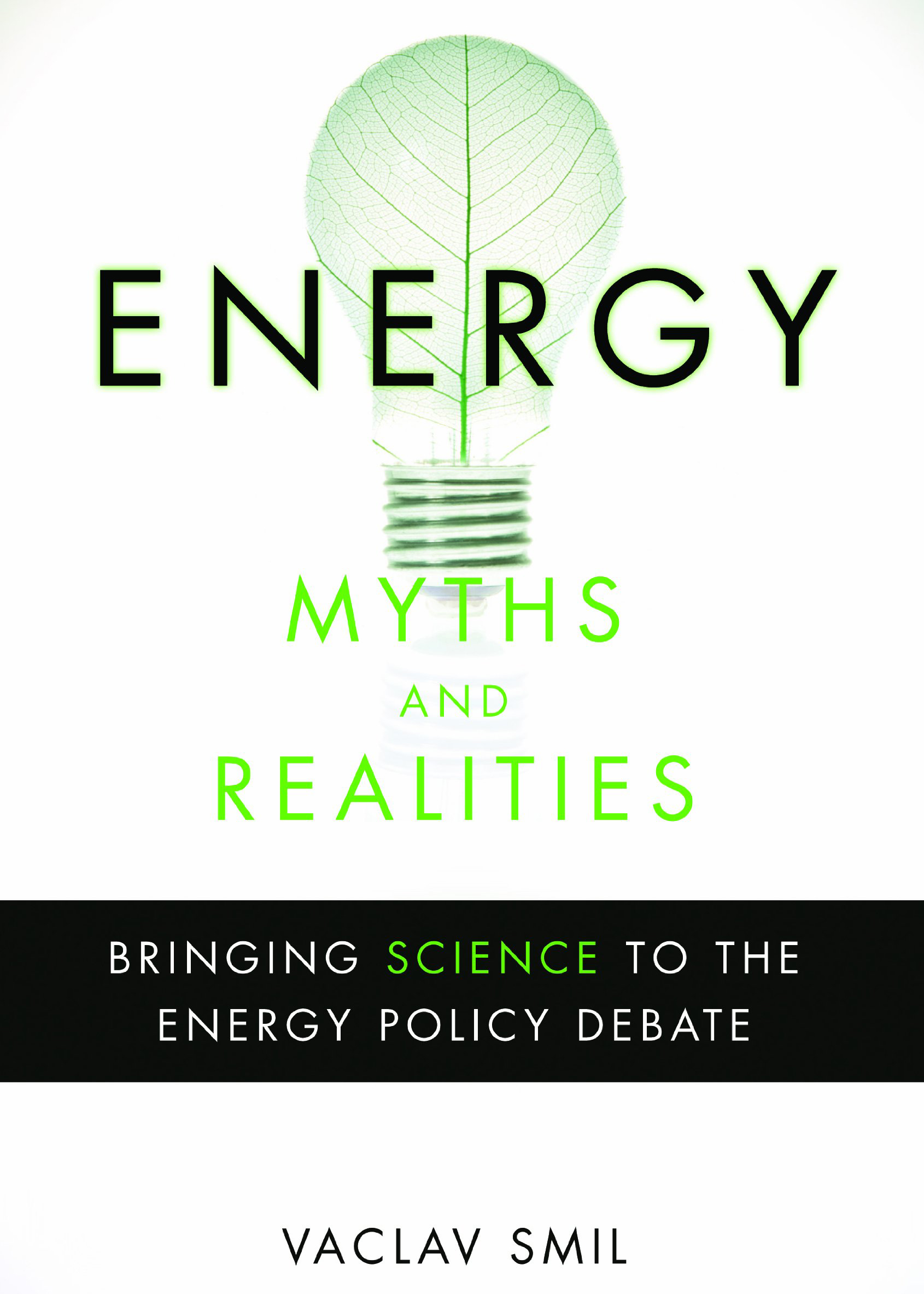 Smil, Vaclac - Energy Myths and Realities.jpg