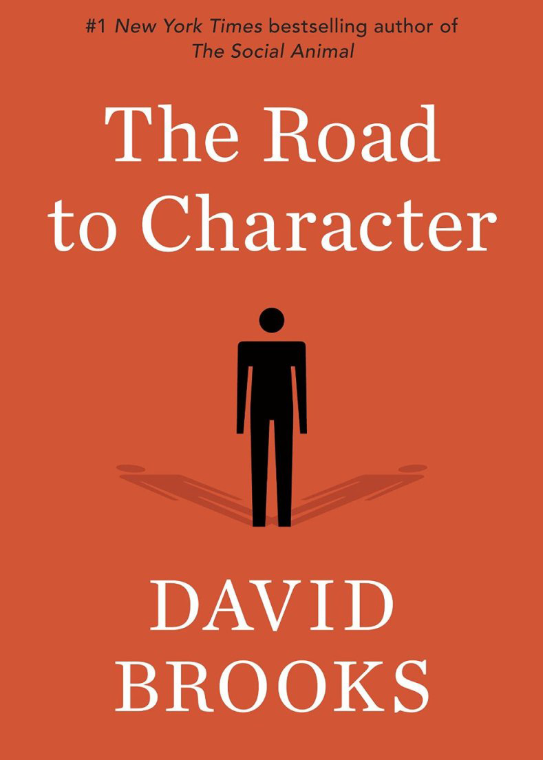 Brooks, David - The Road to Character.jpg