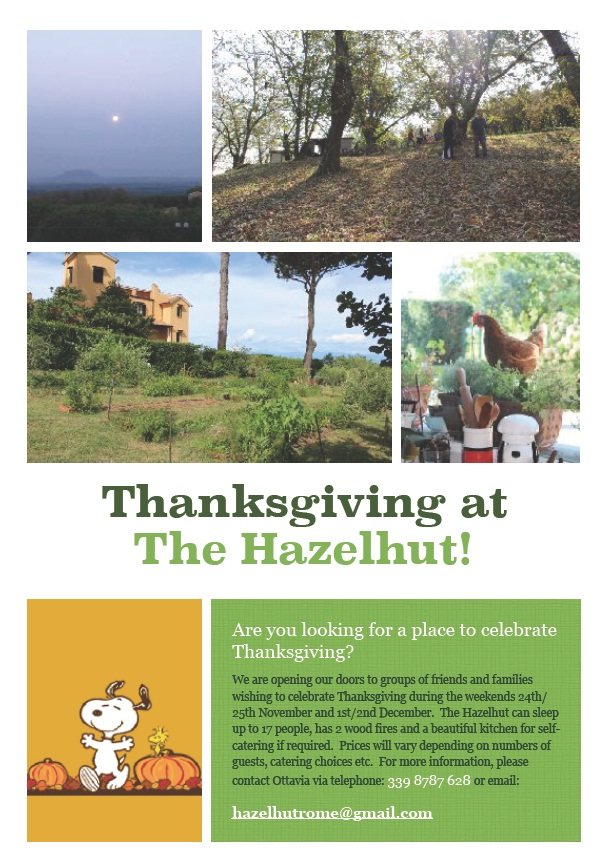 - Celebrate Thanksgiving at Hazelhut. Call 339 8787 628 for information.