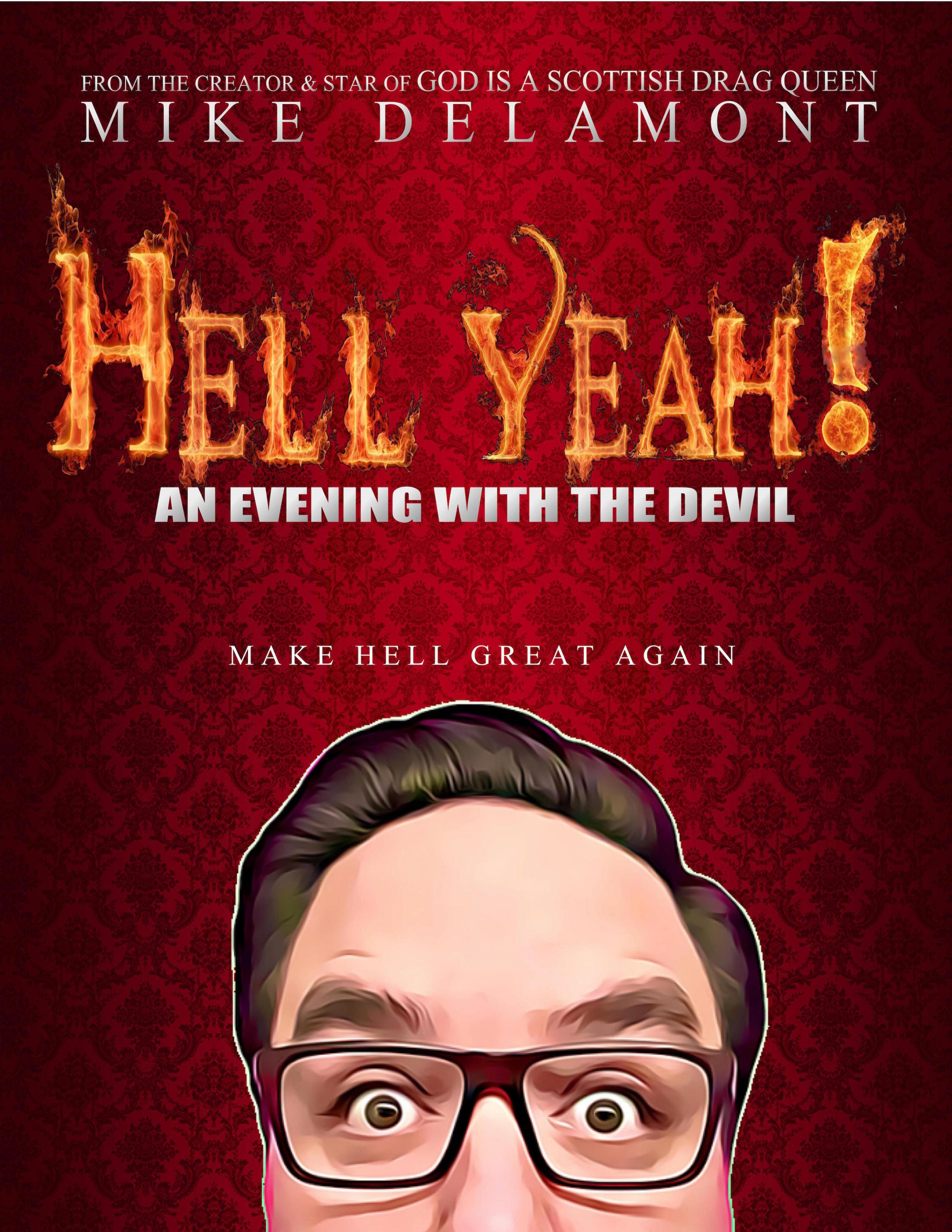 Hell Yeah! An Evening With The Devil - ★★★★★